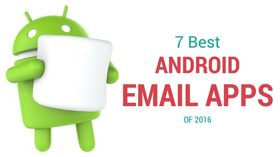 Best free android email apps to manage all your email addresses