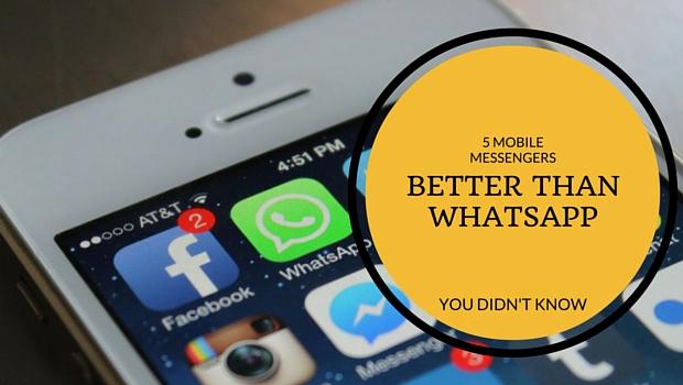 Messenger Apps Better Than Whatsapp