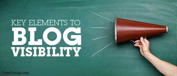 Key elements for blog's visibility
