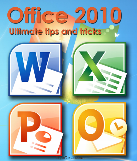 Microsoft Office 2010 - Tips and Tricks Guide