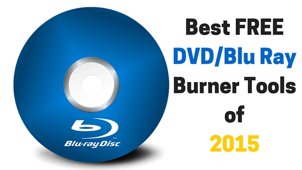 Blu Ray Burner tools 2015