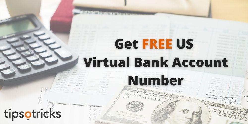 Get FREE US Virtual Bank Account Number